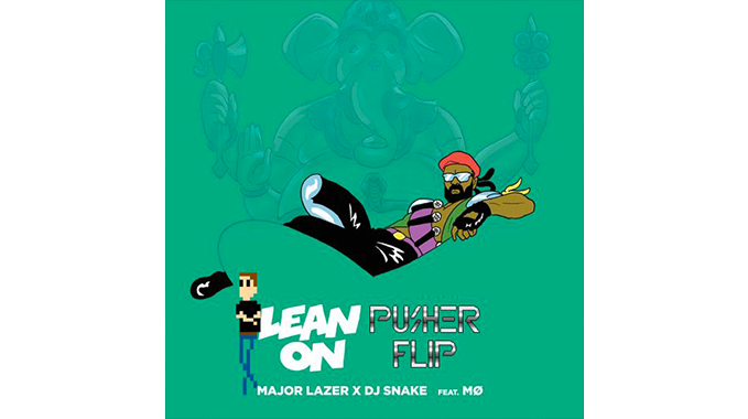 Photo of Major Lazer x DJ Snake x MØ – Lean On (Pusher Flip Remix)