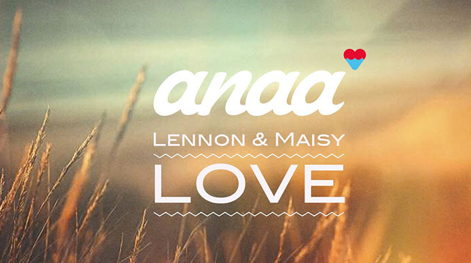 Photo of Lennon & Maisy Stella – Love (Anaa Remix)