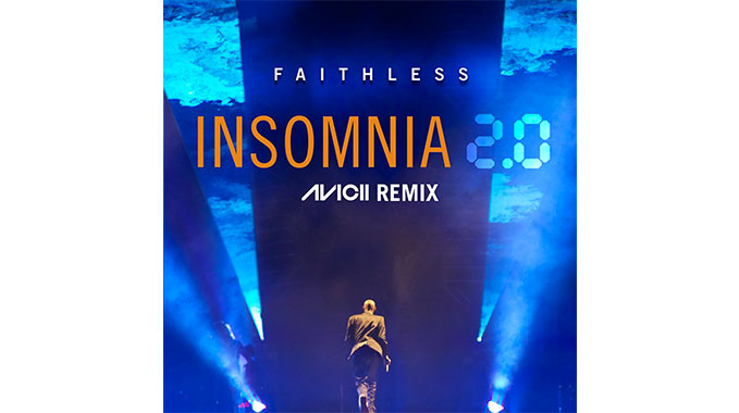 Photo of Faithless – Insomnia 2.0 – Avicii Remix (Official)