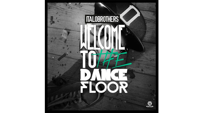 Photo of ItaloBrothers – Welcome to the Dancefloor (Extended Mix)