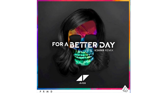 Photo of Avicii – For A Better Day (KSHMR Remix)