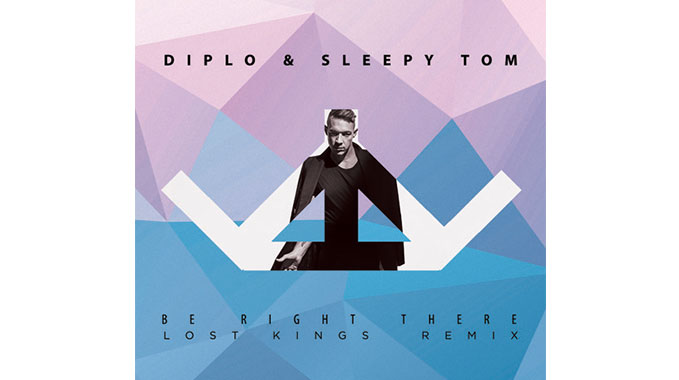 Photo of Diplo & Sleepy Tom – Be Right There (Lost Kings Remix)