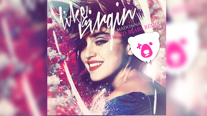 Photo of Madonna – Like A Virgin (Stoned Bears Remix)