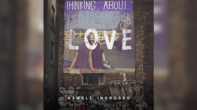 Photo of Axwell Λ Ingrosso – Thinking About You (Extended Mix)