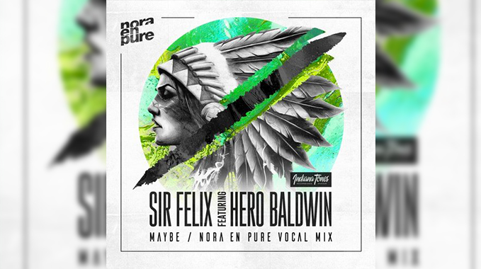 Photo of Sir Felix, Hero Baldwin-Maybe (Nora en Pure Extended Mix)