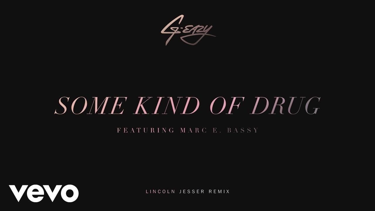 Photo of G-Eazy – Some Kind Of Drug (Lincoln Jesser Remix)[Audio] ft. Marc E. Bassy
