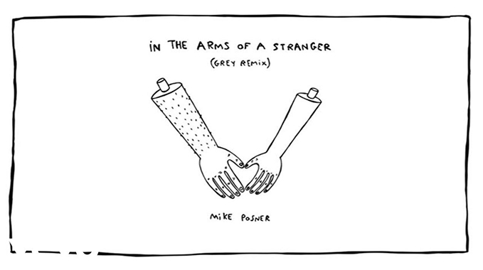 Photo of Mike Posner – In The Arms Of A Stranger (Grey Remix / Audio)