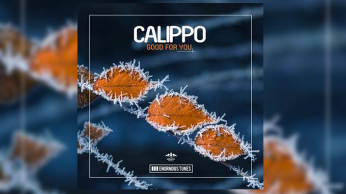 Photo of Calippo – Good for You (Original Club Mix)