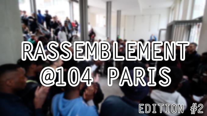 Photo of Rassemblement Electro Edition #2 @104 Paris