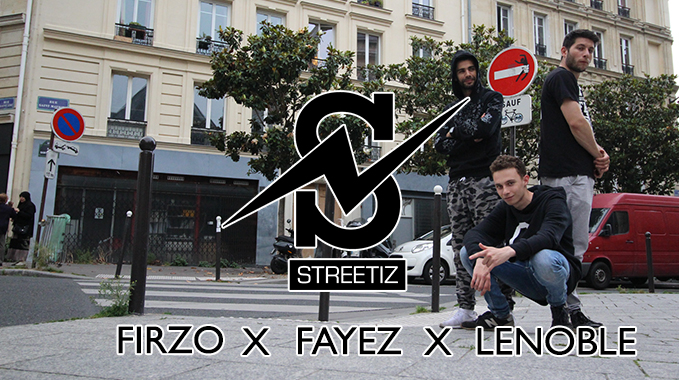 Photo of Streetiz – Firzo x Fayez x Lenoble