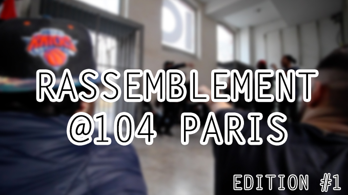 Photo of Rassemblement Electro Edition #1 @104 Paris