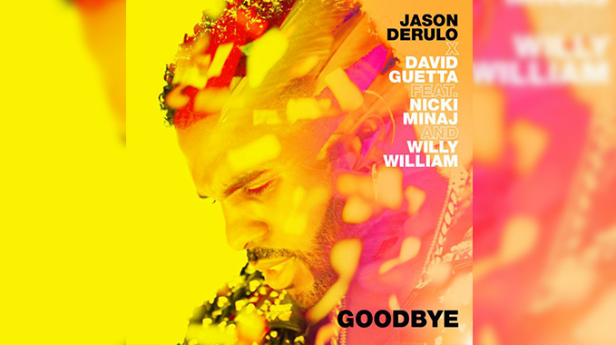 Photo of Jason Derulo x David Guetta – Goodbye (feat. Nicki Minaj & Willy William) [Official HD Lyric Video]