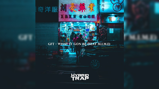 Photo of GFT X M.I.M.E – WHAT IT GON BE