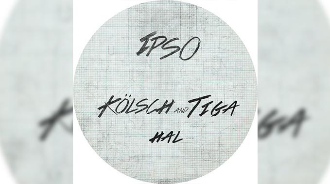 Photo of Kölsch & Tiga – Hal (Original Mix)