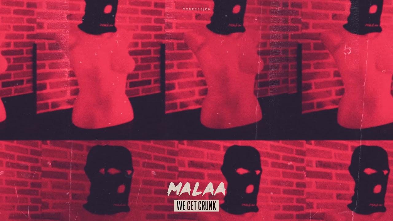 Photo of Malaa – We Get Crunk