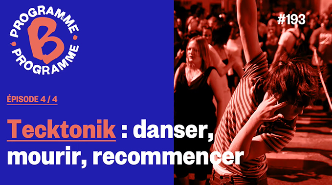 Photo of Tecktonik : danser, mourir, recommencer | Épilogue