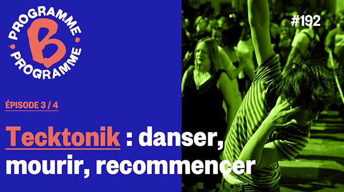 Photo of Tecktonik : danser, mourir, recommencer | Épisode 3